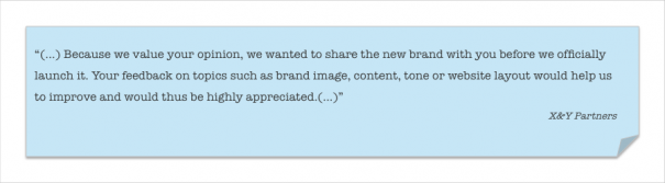 Exhibit 1 – Excerpt of the email sent asking for feedback on X&Y's rebranding.